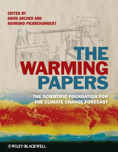 The Warming Papers: The Scientific Foundation for the...