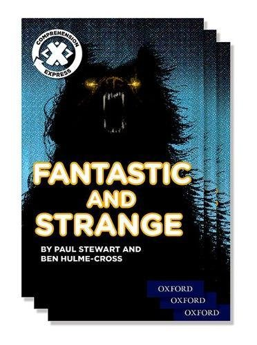 Project X Comprehension Express: Stage 3: Fantastic and Strange Pack of 15 ebook