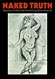 img - for Naked Truth: The Body in Early Twentieth-Century German-Austrian Art book / textbook / text book