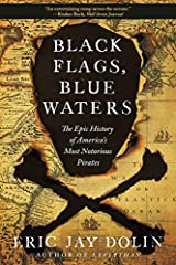 """With surprising tales of vicious mutineers, imperial riches, and high-seas intrigue, Black Flags, Blue Waters is """"rumbustious enough for the adventure-hungry"""" (Peter Lewis, San Francisco Chronicle). Set against the backdrop of the Age of Expl..."""