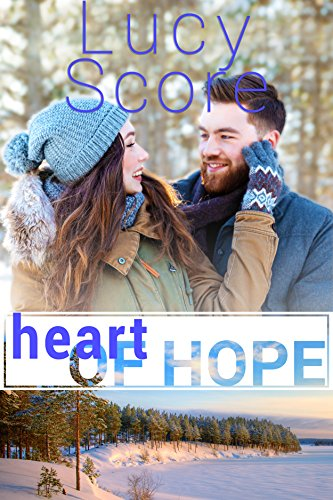 Heart of Hope: A Small Town Romance - Hearts Small Ticket