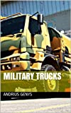 Military Trucks | Military-Today.com
