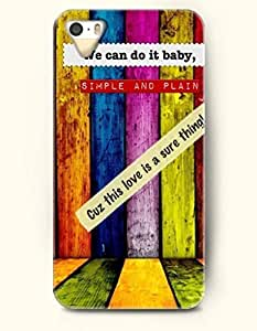 iPhone 4 4S Case OOFIT Phone Hard Case **NEW** Case with Design We Can Do It Baby, Simple And Plain, Cus This Love Is A Sure Thing- Colorful Wood - Case for Apple iPhone 4/4s