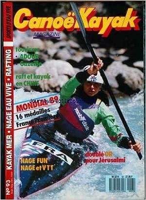 Livres à télécharger gratuitement sur l'électronique CANOE KAYAK MAGAZINE [No 93] du 01/08/1989 - MONDIAL 89 - 16 MEDAILLES - NAGE FUN - NAGE ET VTT - DOUBLE OR POUR JERUSALMI - KAYAK MER - NAGE EAU VIVE - RAFTING. PDF CHM