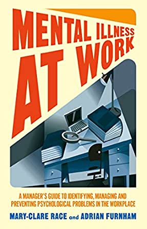 Refworld | Workers with Mental Illness: a Practical Guide ...