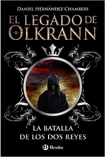 El legado de Olkrann, 1. La batalla de los dos reyes Castellano ...