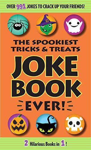 The Spookiest Tricks & Treats Joke Book Ever!]()