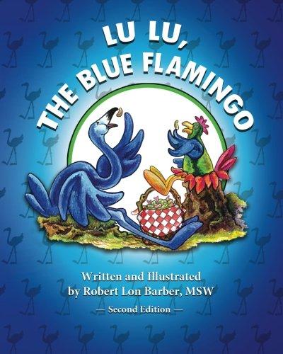 Download Lu Lu, The Blue Flamingo (Second Edition) pdf epub
