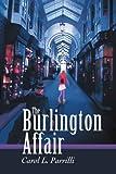The Burlington Affair, Carol Parrilli, 0595331319