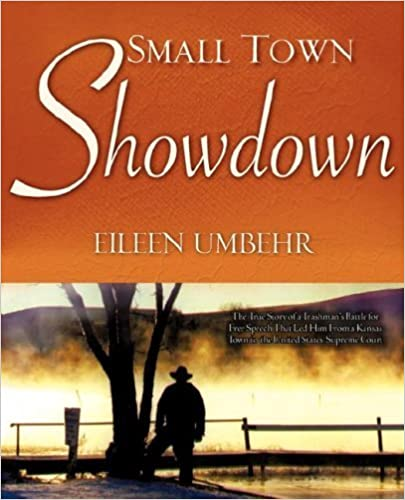 Small Town Showdown by Eileen Umbehr (2007-09-11)