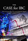 img - for The Case for IBC book / textbook / text book