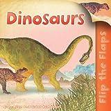Flip the Flaps: Dinosaurs, Judy Allen, 0753464969