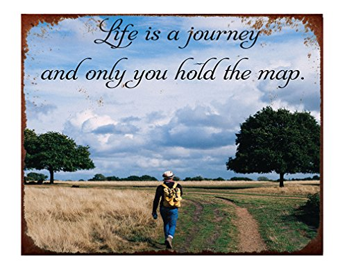 Style In Print Life is A Journey and Only You Hold The Map to See The Path Aluminum Metal Sign Rusty Frame Wall Art - 12