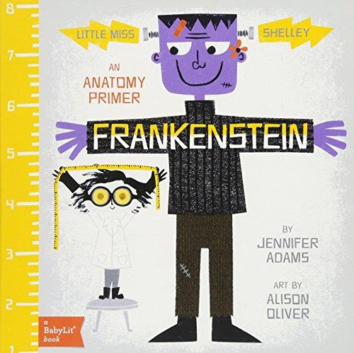 Frankenstein: A BabyLit® Anatomy Primer (BabyLit Primers)]()