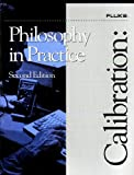 Calibration : Philosophy in Practice, , 0963865005