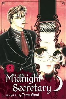 Midnight Secretary, Vol. 2 by [Ohmi, Tomu]
