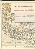 img - for Sie kamen als Forscher und  rzte ...: 500 Jahre deutsch-indonesische Medizingeschichte book / textbook / text book