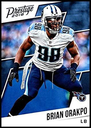 8a4d10e32 2018 Prestige NFL #111 Brian Orakpo Tennessee Titans Panini Football Card