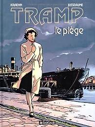 Tramp, tome 1 : Le Piège par Jean-Charles Kraehn