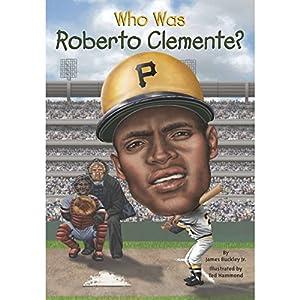 Who Was Roberto Clemente? Audiobook