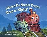 Search : Where Do Steam Trains Sleep at Night?