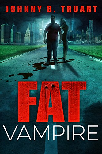 Fat Vampire by [Truant, Johnny B.]