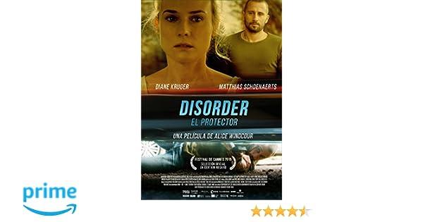 Disorder (El Protector) [DVD]: Amazon.es: MATTHIAS SCHOENAERTS, DIANE KRUGER, PAUL HAMY, VICTOR PONTECORVO, Alice Winocour: Cine y Series TV