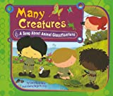 Many Creatures: A Song About Animal Classifications (Science Songs)