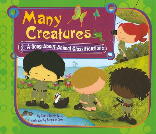 Many Creatures: A Song About Animal Classifications (Science Songs) by Picture Window Books