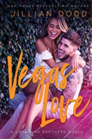 Vegas Love: A New Adult Romantic Comedy (Crawford Brothers)