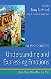img - for An Aspie s Guide to Understanding and Expressing Emotions: Been There. Done That. Try This! (Been There. Done That. Try This! Aspie Mentor Guides) book / textbook / text book