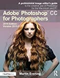 Adobe Photoshop CC for Photographers 1st Edition