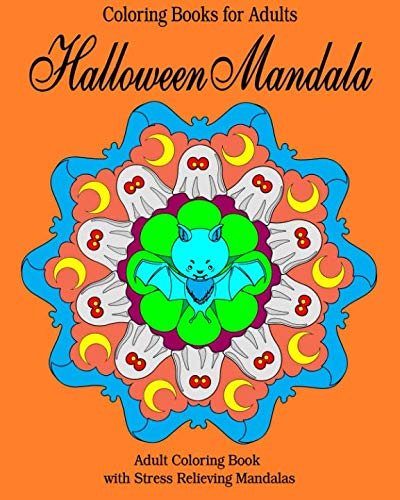 Coloring Books for Adults: Halloween Mandala: Adult Coloring Book  with Stress Relieving Mandalas (Peaceful Mandala)]()