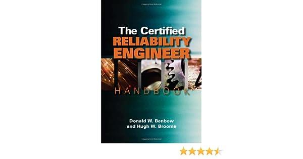 The certified reliability engineer handbook donald w benbow and the certified reliability engineer handbook donald w benbow and hugh w broome 9780873897211 amazon books fandeluxe Images