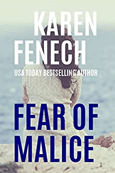 FEAR OF MALICE (The Malice Series -- Book 2 of 2) by [Fenech, Karen]