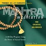 Mantra Meditation for Creating Abundance