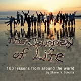 The Journey of Life, Sharon K. Sobotta, 0979380146
