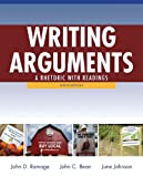 Writing Arguments : A Rhetoric with Readings with MyWritingLab with EText -- Access Card Package, Ramage, John D. and Bean, John C., 0133873706