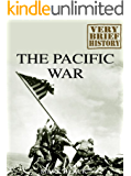 The Pacific War: A Very Brief History