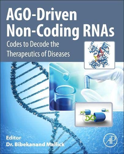 AGO-Driven Non-Coding RNAs: Codes to Decode the Therapeutics of Diseases-cover