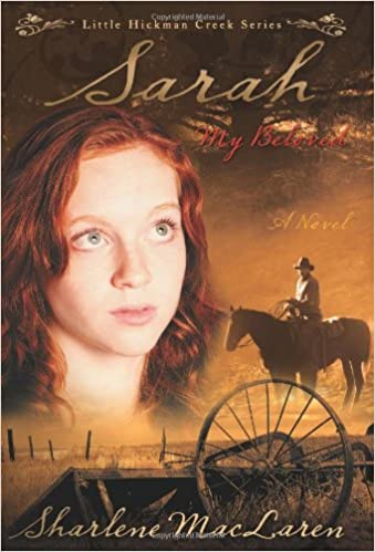 Sarah My Beloved (Little Hickman Creek Series #2)