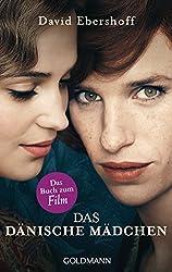 Das dänische Mädchen: Roman (German Edition)