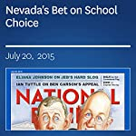 Nevada's Bet on School Choice | John J. Miller