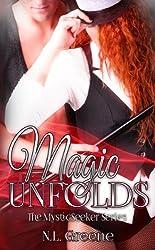 Magic Unfolds (The MysticSeeker Series Book 2)