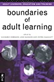Boundaries of Adult Learning, , 0415136148