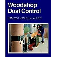 Woodshop Dust Control