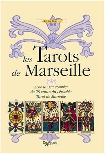 Les Tarots de Marseille   Avec un jeu complet de 78 cartes du véritable  Tarot de 776894458747