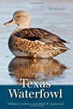 Texas Waterfowl, William P. Johnson and Mark Lockwood, 1603448071