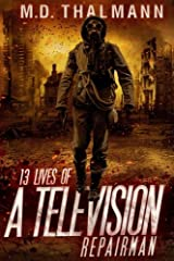 The 13 Lives of a Television Repair Man Paperback