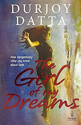 Best Romantic books by Indian Authors 2016 - The Girl of my Dreams